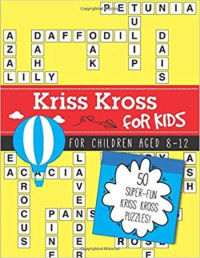 Kriss Kross for Kids: 50 themed puzzles for children aged 8-12