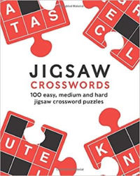 Jigsaw Crosswords: 100 easy, medium and hard jigsaw crossword