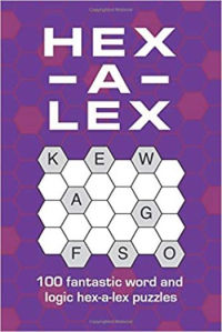 Hex-a-lex: 100 fantastic word and logic hex-a-lex puzzles
