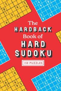 The Hardback Book of Hard Sudoku