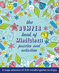 The Bumper Book of Mindfulness Puzzles and Activities