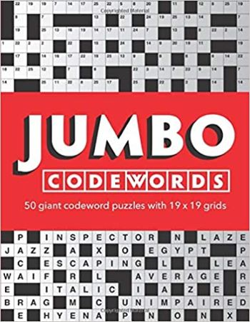 Jumbo Codewords: 50 giant codeword puzzles with 19x19 grids
