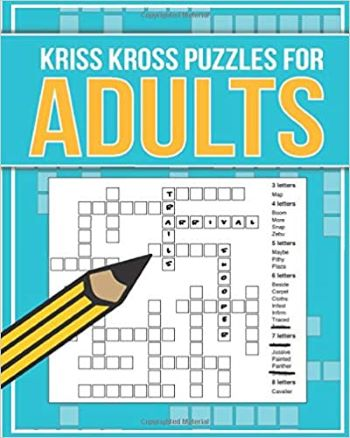 Kriss Kross Puzzles for Adults: 100 fantastic kriss kross word puzzles