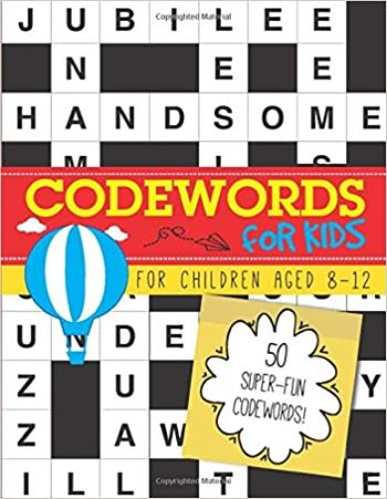 Codewords for Kids: 50 super-fun codewords for children aged 8-12